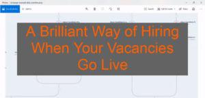 VIDEO: A Brilliant Way of Hiring When Your Vacancies Go Live